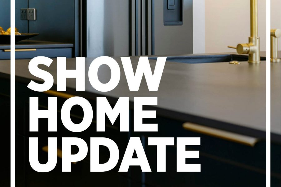 Show Home Update: Open For Viewing